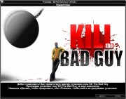 Kill The Bad Guy v.1.0.5413.2 (2014/RUS/ENG/Multi8/RePack от Fenixx)